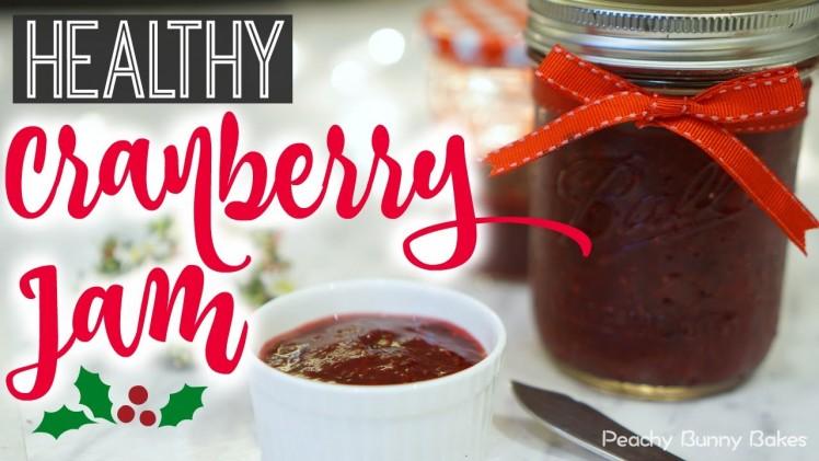 Healthy Cranberry Jam⎜健康小紅莓果醬